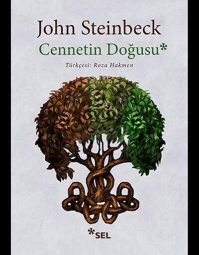 Steinbeck'in iyilik-kötülüğün çekişmesine modern yorumu: Cennetin Doğusu'nda