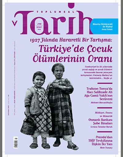 Toplumsal Tarih, Şubat sayısında 'Türkiye'de Çocuk Ölümlerinin Oranı'nı kapağa taşıdı