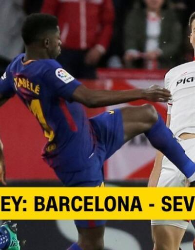 Canlı: Barcelona-Sevilla maçı izle | Tivibu Sport canlı yayın