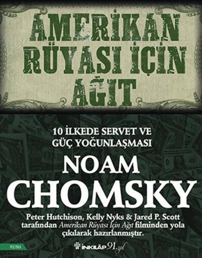Noam Chomsky, 10 ilkede 'Amerikan Rüyası'nın niçin ağıda dünüştüğünü yazıyor