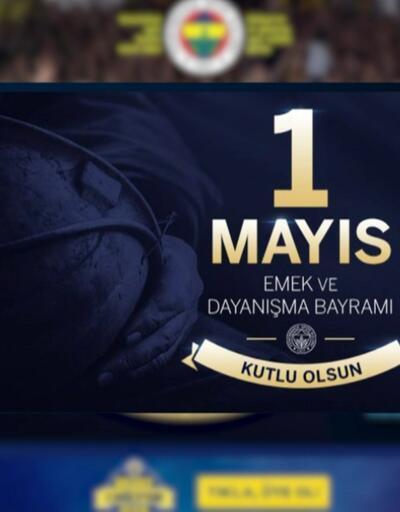 Kulüpler 1 Mayıs mesajları yayınladılar