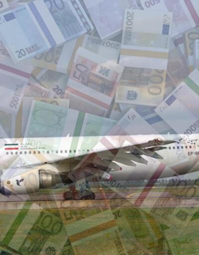 300 milyon Euro nakdi uçakla getirecekler