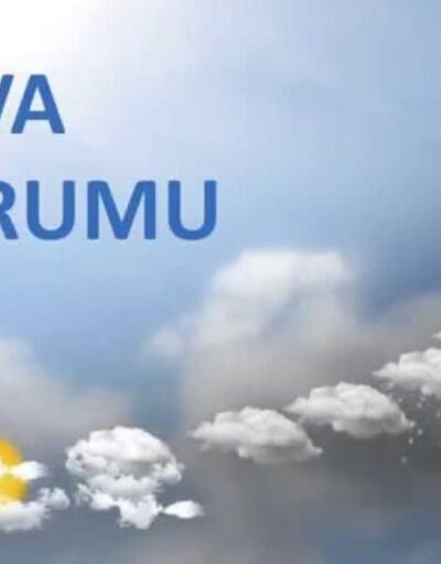 Hava durumu hafta sonu nasıl? Meteoroloji'den hava durumu verileri
