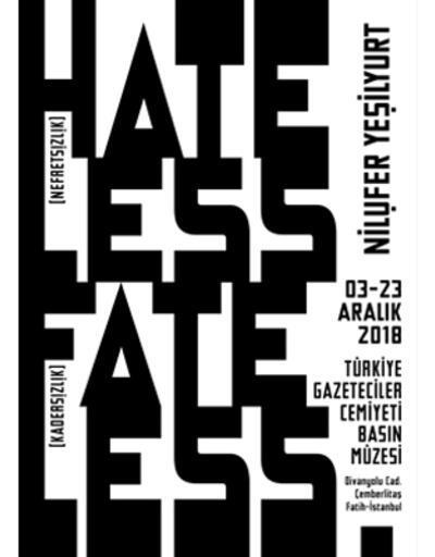 """""""Hateless // Nefretsizlik"""" sergisi ziyarete açıldı"""