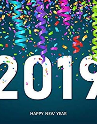 Farklı yeni yıl mesajları: 2019 resimli yılbaşı mesajları ve anlamlı sözler