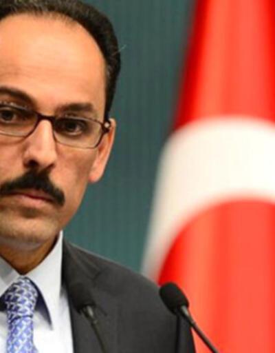 Cumhurbaşkanlığı Sözcüsü Kalın: 28 Şubat tarihin çöplüğüne atıldı