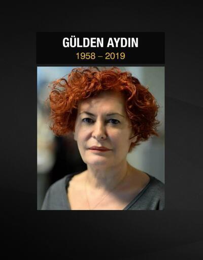 Usta gazeteci Gülden Aydın vefat etti