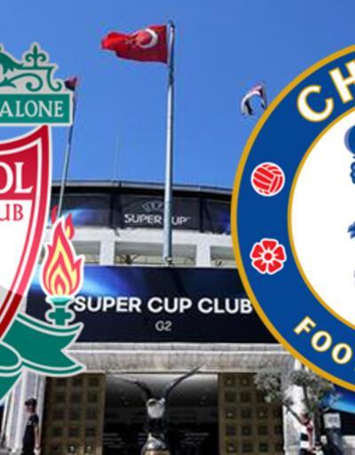 Süper Kupa hangi kanalda? Liverpool Chelsea maçı ne zaman, saat kaçta?