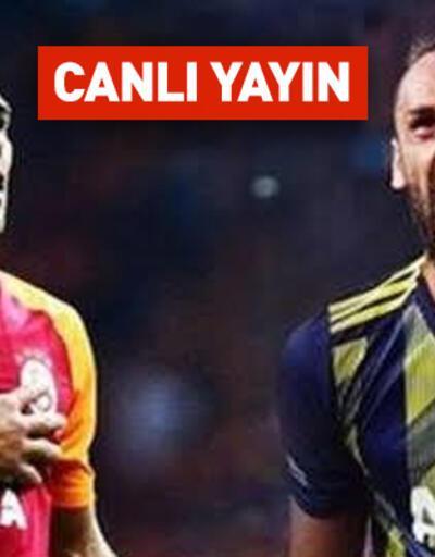 Galatasaray Fenerbahçe CANLI YAYIN