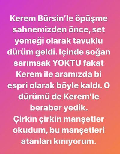 Kerem Bürsin: Sarımsak yiyip öpmemi istiyordu