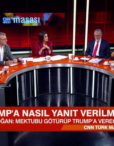 Türkiye, Trump'a nasıl bir yanıt vermeli? Mektup operasyonu durdurmak için mi yazıldı? CNN TÜRK Masası'nda tartışıldı