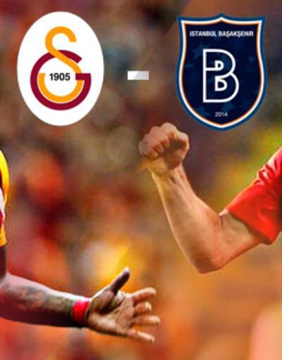 Galatasaray Başakşehir maçı canlı yayın ne zaman, saat kaçta, hangi kanalda?