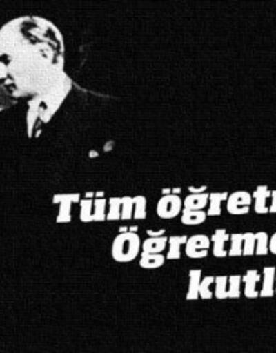 24 Kasım Öğretmenler Günü mesajları (RESİMLİ) Atatürk sözleri