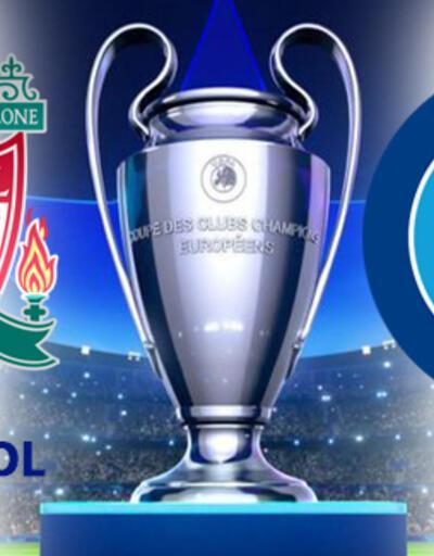 Liverpool Napoli maçı ne zaman, saat kaçta, hangi kanalda izlenecek?