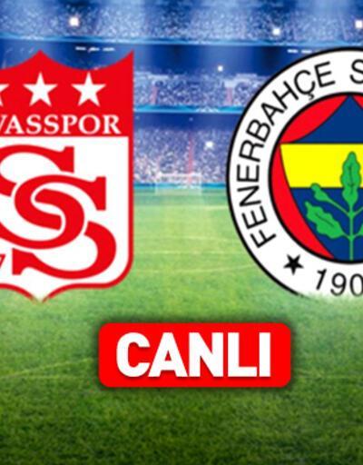 Sivasspor Fenerbahçe CANLI YAYIN