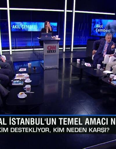 Kanal İstanbul, Libya ve ABD-İran meselesinin perde arkasıAkıl Çemberi'nde konuşuldu