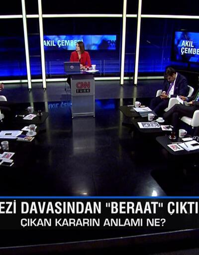 Gezi davasından çıkan kararların anlamı ne? Gül, CHP'yi neden takdir etti? İYİ Parti'deki istifaların perde arkası ne? Akıl Çemberi'nde konuşuldu