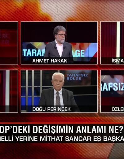 """HDP'deki değişimin anlamı ne? HDP neden """"CHP'nin cesarete ihtiyacı var"""" dedi? Abdullah Gül hedefi ne? Tarafsız Bölge'de konuşuldu"""
