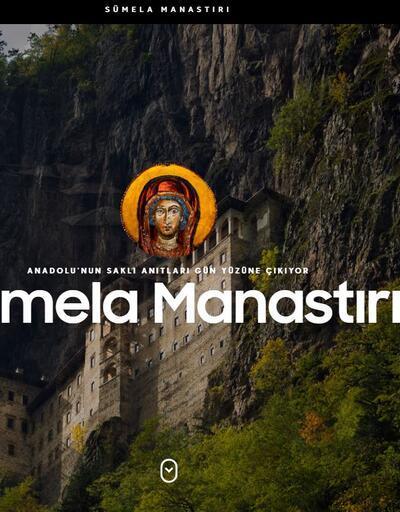 İletişim Başkanlığı hazırladı! Sümela Manastırı'na özel internet sitesi