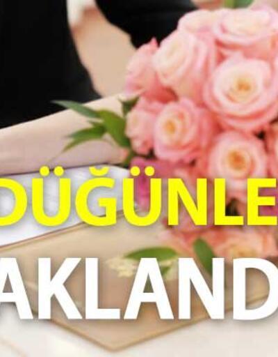 Son dakika... Düğünler yasaklandı mı? İstanbul Valiliği duyurdu! Düğünler iptal mi?