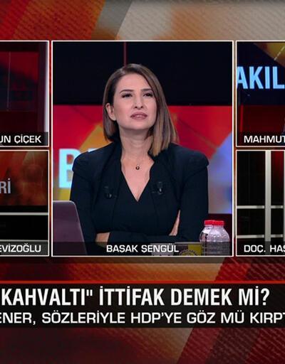 """""""Kahvaltı"""" demek ittifak demek mi?Akşener HDP'ye göz mü kırptı? Tarikatlar """"oy deposu"""" mu? Akıl Çemberi'nde tartışıldı"""