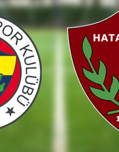 Fenerbahçe Hatayspor maçı ne zaman canlı izlenecek? FB - Hatay maçı saat kaçta?