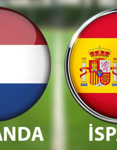 Hollanda İspanya maçı hangi kanalda, ne zaman, saat kaçta canlı izlenecek?