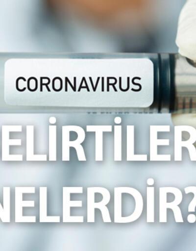 Corona belirtileri neler? Koronavirüs belirtileri gün gün nasıl seyrediyor?