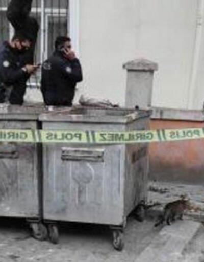 Kan donduran olay! Çöp konteynerinde bebek cesedi bulundu