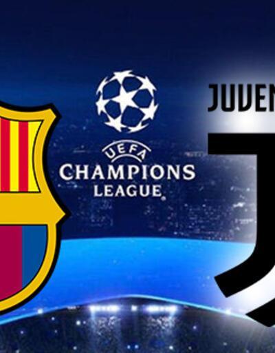Barcelona Juventus Şampiyonlar Ligi maçı ne zaman, hangi kanalda, saat kaçta?