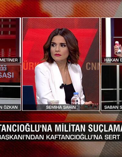 Kaftancıoğlu'na militan suçlaması ve yeni ittifak iddiaları CNN TÜRK Masası'nda konuşuldu