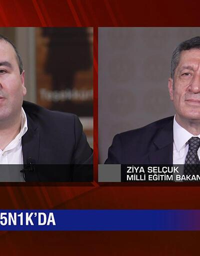 Milli Eğitim Bakanı Ziya Selçuk, merak edilen tüm sorulara 5N1K'da yanıt verdi