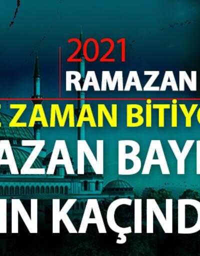 Ramazan ne zaman bitiyor? 2021 Ramazan Bayramı hangi gün, ayın kaçında, bayram tatili kaç gün olacak?