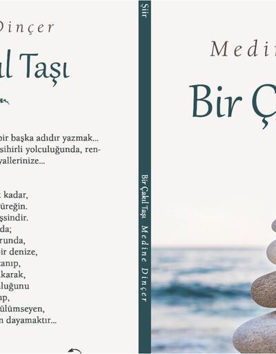 Sunay Akın şair yaptı, Medine Dinçer 'Bir Çakıl Taşı' dedi