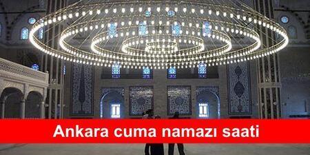 Ankara Cuma Namazi Saat Kacta 25 Ocak 2019 Son Dakika