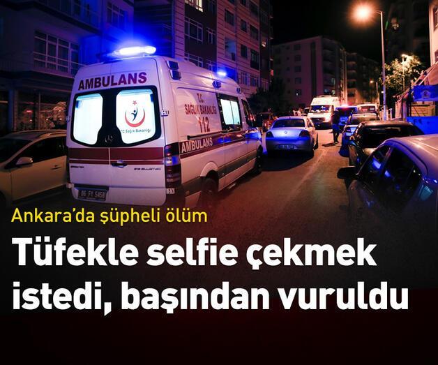 Son dakika: Tüfekle selfie çekmek istedi, başından vuruldu