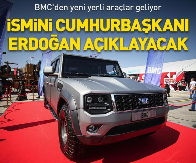 Son dakika: BMC'den yeni yerli araçlar geliyor