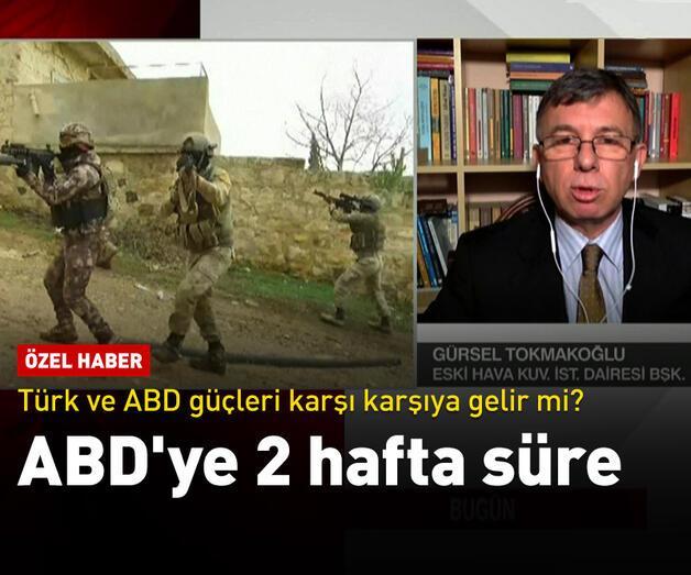 Son dakika: Türk ve ABD güçleri karşı karşıya gelir mi?