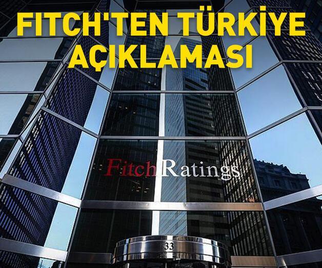 Son dakika: Fitch'ten Türkiye açıklaması