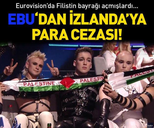 """Son dakika: Avrupa Yayın Birliği'nden İzlanda'ya """"Filistin bayrağı"""" cezası"""