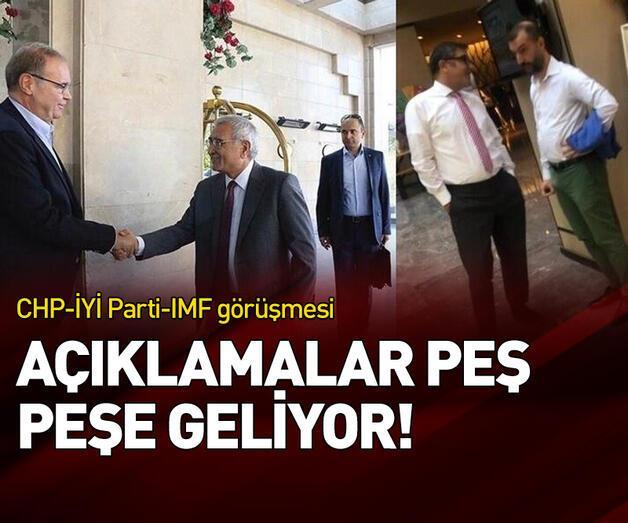 Son dakika: CHP ve İYİ Parti'nin IMF ile görüşmesine ilişkin flaş açıklamalar