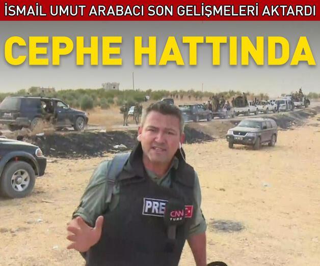 Son dakika: CNN TÜRK Suriye'de