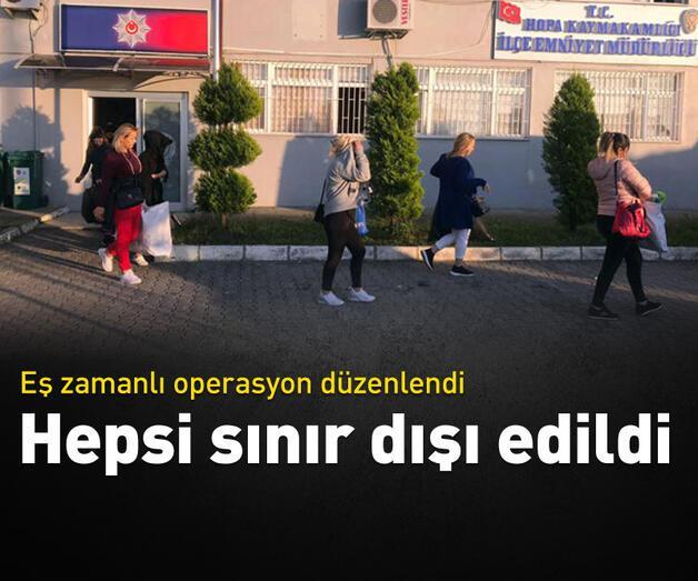 Son dakika: 33 yabancı uyruklu kadın sınır dışı edildi
