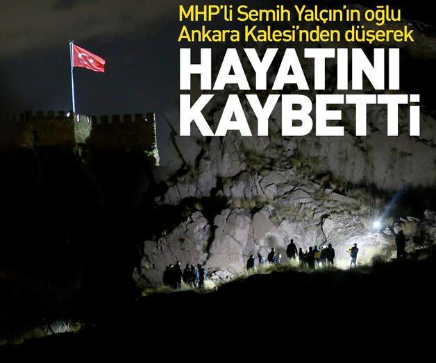 Son dakika: MHP Genel Başkan Yardımcısı Semih Yalçın'ın oğlu hayatını kaybetti