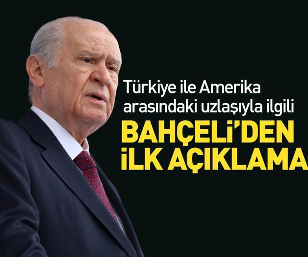 Son dakika: Türkiye ve ABD arasındaki uzlaşıyla ilgili Bahçeli'den açıklama