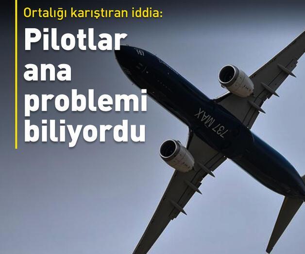 Son dakika: Pilotlar ana problemi biliyordu