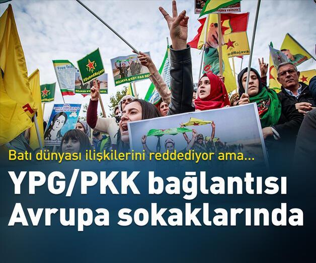 Son dakika: YPG/PKK bağlantısı Avrupa sokaklarında