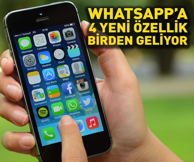 Son dakika: WhatsApp'a 4 yeni özellik geliyor!