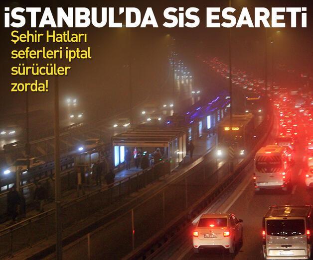 Son dakika: İstanbul'da sis esareti!