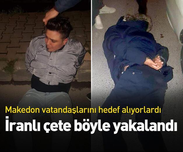 Son dakika: İranlı çete İstanbul'da yakalandı